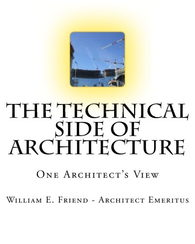 9781482345537: The Technical Side of Architecture: One Architect's View