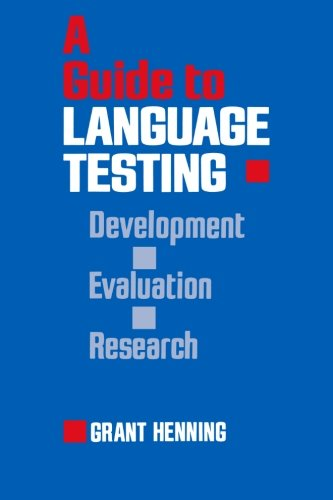 9781482345834: A Guide to Language Testing: Development Evaluation Research