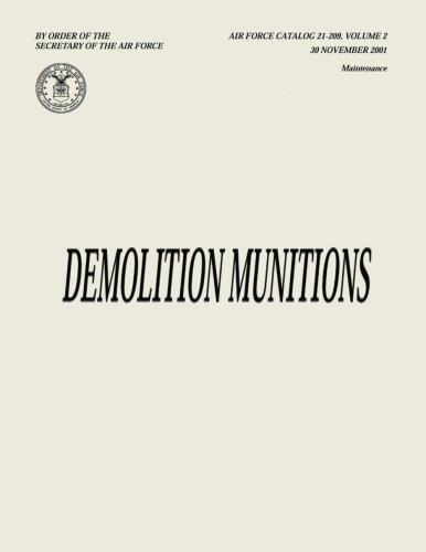 9781482347197: Demolition Munitions (Air Force Catalog 21-209, Volume 2)