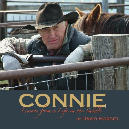 9781482347609: Connie: Lessons from a Life in the Saddle