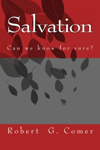9781482347814: Salvation: (Can we know for sure?)