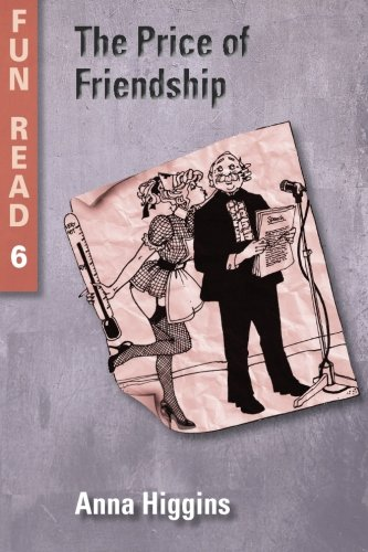 9781482349900: The Price of Friendship: - easy reader for teenage with reading difficulties (Fun Read)