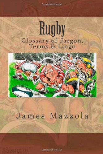 9781482350067: Rugby: Glossary of Jargon, Terms & Lingo