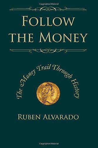 9781482350289: Follow the Money: The Money Trail Through History
