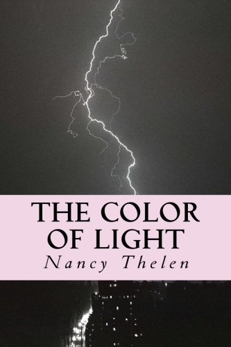 The Color of Light (Rivers Run Cottage Series): Thelen, Nancy A