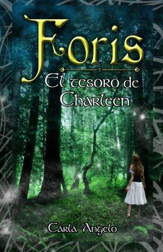 9781482351606: El tesoro de Charleen (Foris) (Volume 1) (Spanish Edition)