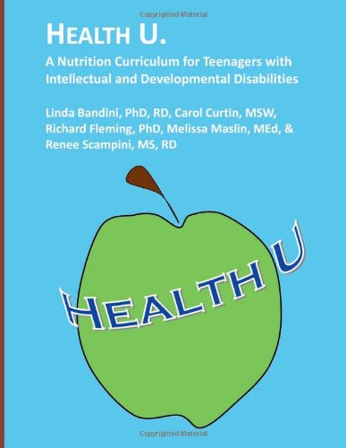 9781482351699: Health U.: A Nutrition Curriculum for Teenagers with Intellectual and Developmental Disabilities