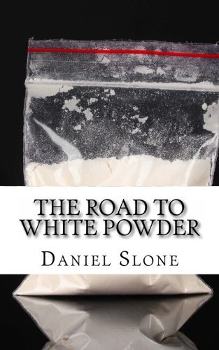 9781482352924: The Road to White Powder: The Childhood and Early Criminal Career of Pablo Escobar