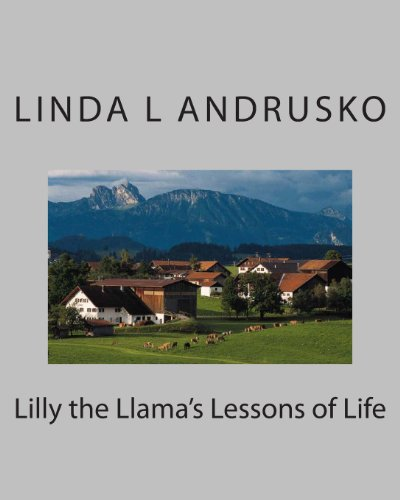 9781482353181: Lilly the Llama's Lessons of Life