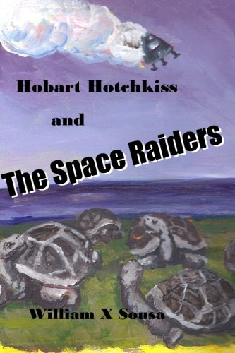 9781482353280: Hobart Hotchkiss and the Space Raiders