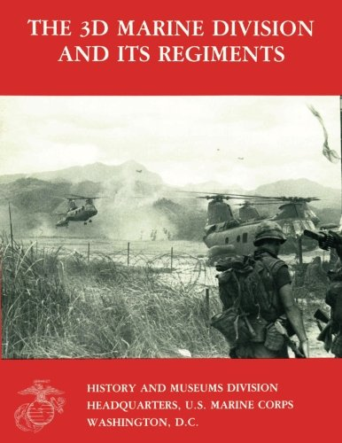 9781482354119: The 3d Marine Division And Its Regiments