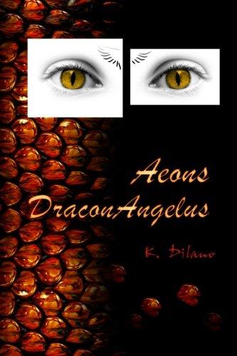 9781482354256: Aeons Draconangelus (Volume 1) (Spanish Edition)