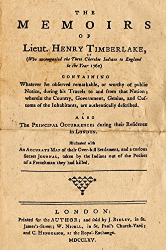 9781482356496: The Memoirs Of Lieut. Henry Timberlake: Who Accompanied The Three Cherokee Indians To England In The Year 1762