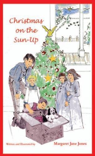 9781482357769: Christmas on the Sun-Up (The Sun-Up Series)