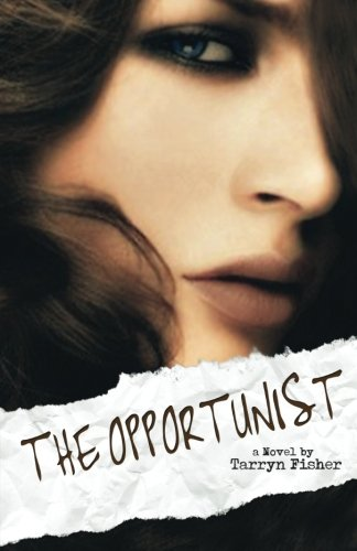 9781482359008: The Opportunist (Love Me With Lies)