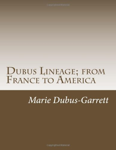 9781482359978: Dubus Lineage; from France to America