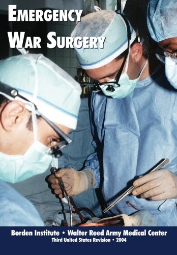 9781482361070: Emergency War Surgery (Third edition)
