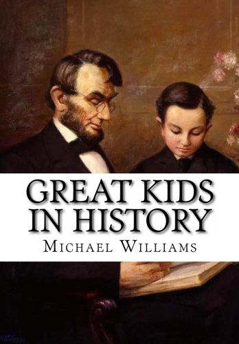 9781482362381: Great Kids In History