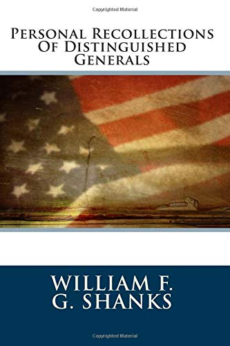 9781482362411: Personal Recollections Of Distinguished Generals