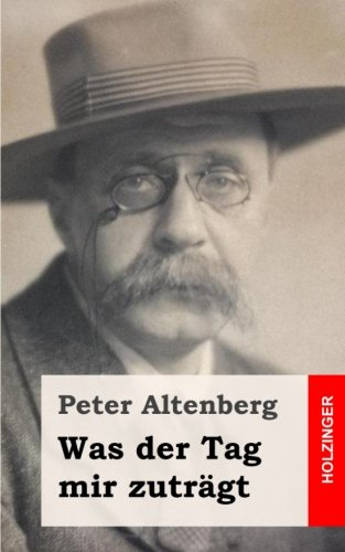 9781482363203: Was der Tag mir zuträgt (German Edition)
