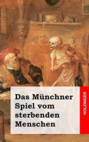 9781482363364: Das Münchner Spiel vom sterbenden Menschen