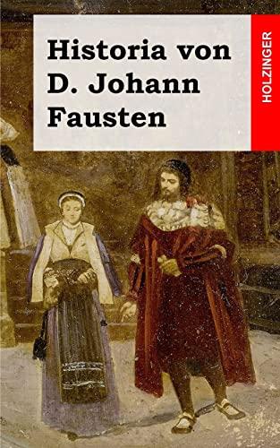9781482363494: Historia von D. Johann Fausten (German Edition)