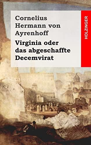 9781482364170: Virginia oder das abgeschaffte Decemvirat (German Edition)