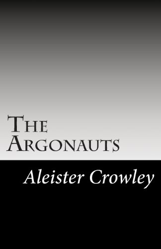 The Argonauts: Crowley, Aleister