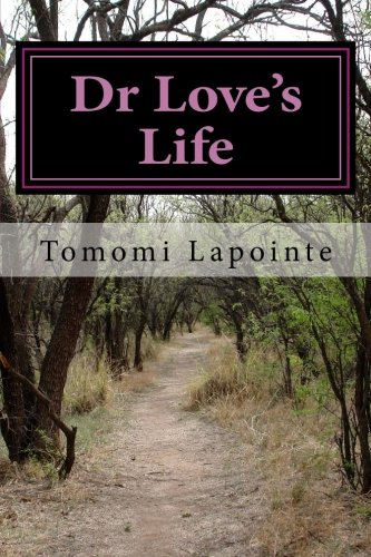 9781482364538: Dr Love's Life