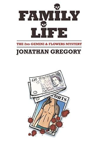 9781482364897: Family Life: Fictional novel (Gemini & Flowers Mysteries) (Volume 2)
