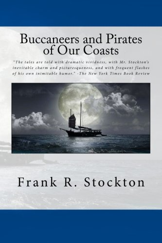 9781482368253: Buccaneers and Pirates of Our Coasts