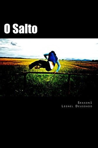 9781482368611: O Salto - Season 1 (Volume 1) (Portuguese Edition)