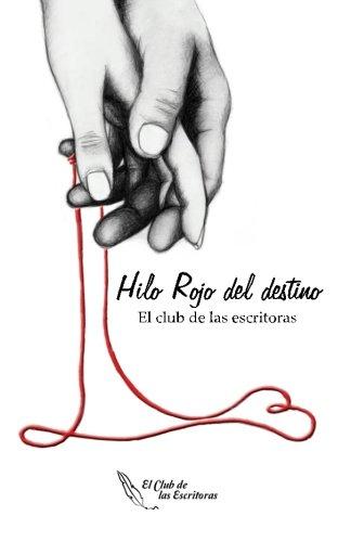 Hilo Rojo del Destino (Spanish Edition): El Club de