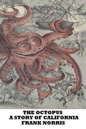 9781482370737: The Octopus-A Story of California