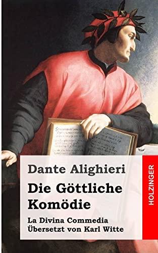 9781482372335: Die Göttliche Komödie: (La Divina Commedia) (German Edition)