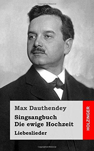 9781482372380: Singsangbuch / Die ewige Hochzeit: Liebeslieder (German Edition)