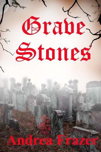 Grave Stones: The Falconer Files - File 9: Frazer, Andrea