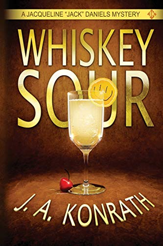 9781482374131: Whiskey Sour - A Thriller (Jacqueline
