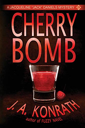 """9781482374575: Cherry Bomb - A Thriller (Jacqueline """"Jack"""" Daniels Mystery)"""