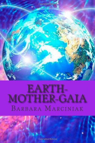 9781482375787: Earth-Mother-Gaia: The Living Lessons of Pleiadians