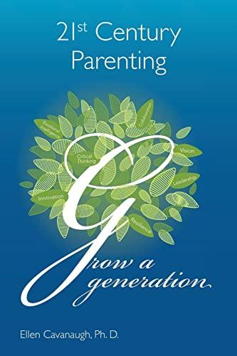 9781482376203: 21st Century Parenting: Grow a Generation