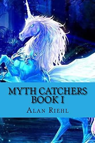 9781482377323: Myth Catchers Book I: Dad's Pants
