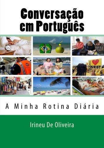 9781482377477: Conversação em Português: A minha Rotina Diária: Volume 2