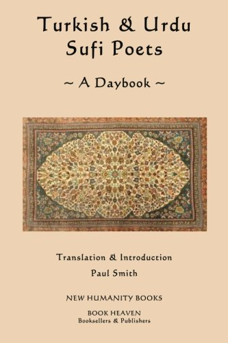 9781482380033: Turkish & Urdu Sufi Poets A Daybook