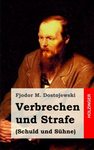 9781482380446: Verbrechen und Strafe (Schuld und Sühne) (German Edition)