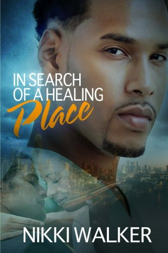 9781482382341: In Search Of A Healing Place (Redemptive)
