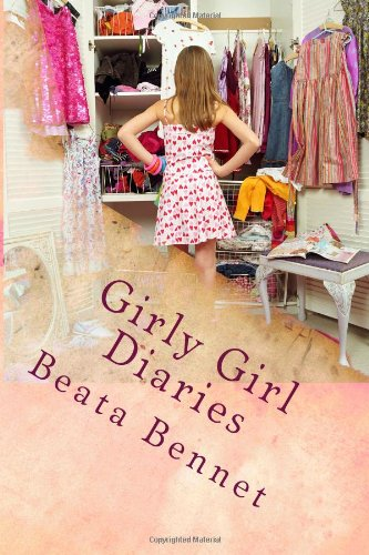 Girly Girl Diaries (A Screwed Up School: Beata Bennet