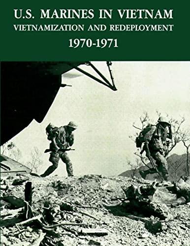 9781482384123: U.S. Marines in Vietnam: Vietnamization and Redeployment 1970 - 1971