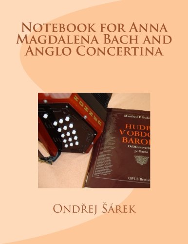 9781482385724: Notebook for Anna Magdalena Bach and Anglo Concertina