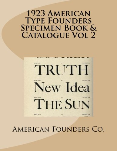 9781482386523: 1923 American Type Founders Specimen Book & Catalogue Vol 2